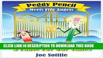[New] Peggy Pencil Meets Five Angels: A Fable For Our Times Exclusive Online