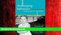 Enjoyed Read Challenging Behaviors in Early Childhood Settings: Creating a Place for All Children