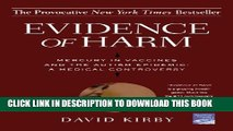 [Read PDF] Evidence of Harm: Mercury in Vaccines and the Autism Epidemic: A Medical Controversy