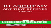 [PDF] Blasphemy: Art That Offends Popular Colection