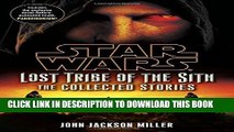 [PDF] Star Wars: Lost Tribe of the Sith - The Collected Stories (Star Wars: Lost Tribe of the Sith