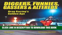 [PDF] Diggers, Funnies, Gassers   Altereds: Drag Racing s Golden Age Popular Colection