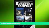 READ book  European Camping: Explore Europe with RV or Tent (Traveler s Guides to European