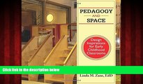 Choose Book Pedagogy and Space: Design Inspirations for Early Childhood Classrooms
