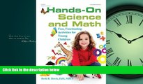 Online eBook Hands-On Science and Math: Fun, Fascinating Activities for Young Children