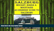 FREE DOWNLOAD  Mozart, Maria and Mountains; An Insiders  Guide to Salzburg (Insiders  Guides Book