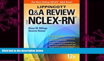 there is  Lippincott Q A Review for NCLEX-RN (Lippioncott s Review for Nclex-Rn)
