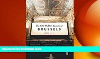 Free [PDF] Downlaod  The 500 Hidden Secrets of Brussels  FREE BOOOK ONLINE