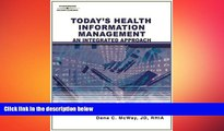 behold  Today s Health Information Management: An Integrated Approach