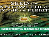 [PDF] Seed of Knowledge, Stone of Plenty: Understanding the Lost Technology of the Ancient