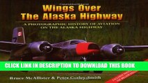 [PDF] Wings over the Alaska Highway  A Photographic History of Aviation on the Alaska Highway