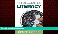 For you Digital and Media Literacy: Connecting Culture and Classroom