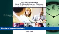 Online eBook Informed Advocacy in Early Childhood Care and Education: Making a Difference for