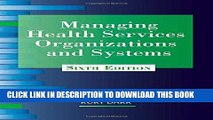 [PDF] Managing Health Services Organizations and Systems: Sixth Edition Full Online