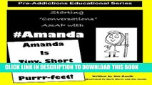 [New] Amanda Is Short, Tiny and Purrr-fect!: Starting Conversations ASAP with Amanda