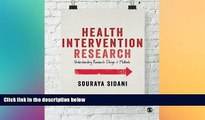 there is  Health Intervention Research: Understanding Research Design and Methods