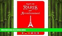FREE PDF  Plan de Paris par Arrondissement: Paris Street Guide by District (English and French