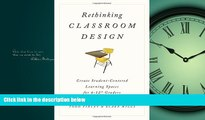 Pdf Online Rethinking Classroom Design: Create Student-Centered Learning Spaces for 6-12th Graders
