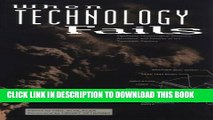 [PDF] When Technology Fails: Significant Technological Disasters, Accidents, and Failures of the