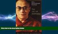 Big Deals  The Art of Happiness, 10th Anniversary Edition: A Handbook for Living  Free Full Read