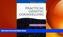 there is  Practical Genetic Counselling 7th Edition