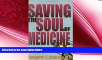 different   Saving the Soul of Medicine