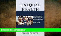 behold  Unequal Health: How Inequality Contributes to Health or Illness