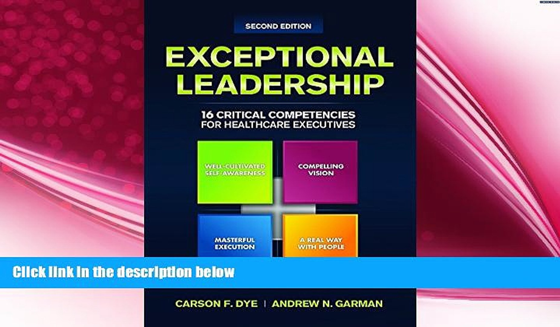 Exceptional Leadership:16 Critical Competencies for Healthcare Executives