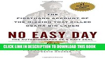 [PDF] No Easy Day: The Firsthand Account of the Mission that Killed Osama Bin Laden [Online Books]