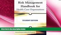 behold  Risk Management Handbook for Health Care Organizations