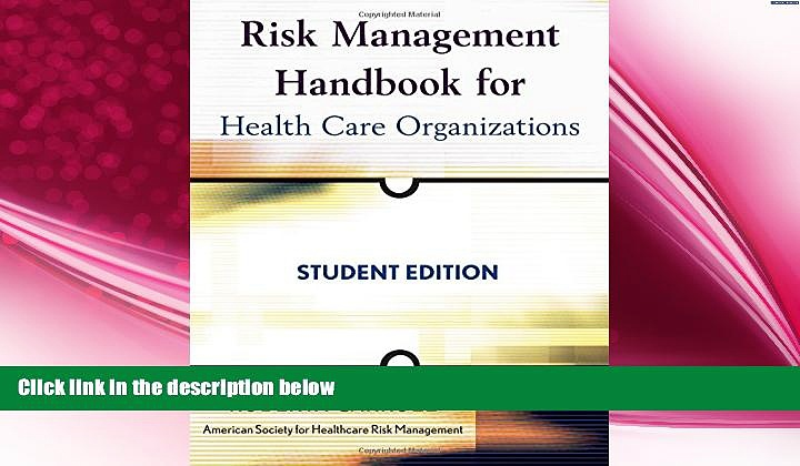 behold  Risk Management Handbook for Health Care Organizations