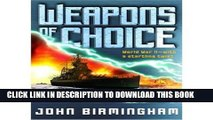 [PDF] [ Weapons of Choice (Axis of Time Trilogy) [ WEAPONS OF CHOICE (AXIS OF TIME TRILOGY) BY