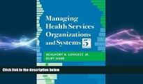 there is  Managing Health Services Organizations and Systems