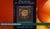 Big Deals  Psychiatry in Techno Colors: A Psychiatrist s Memoir of Lessons Learned About Diagnosis