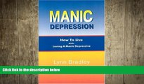 Big Deals  Manic Depression  How to Live While Loving a Manic Depressive  Best Seller Books Most