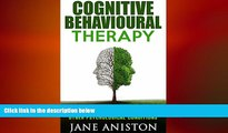 Big Deals  Cognitive Behavioral Therapy (CBT): A Practical Guide To CBT For Overcoming Anxiety,