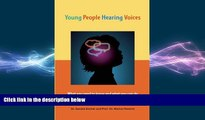 Big Deals  Young People Hearing Voices  Best Seller Books Most Wanted