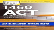 [New] 1,460 ACT Practice Questions, 4th Edition (College Test Preparation) Exclusive Full Ebook