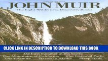 [PDF] John Muir: The Eight Wilderness Discovery Books Full Collection