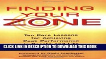 [PDF] Finding Your Zone: Ten Core Lessons for Achieving Peak Performance in Sports and Life Full