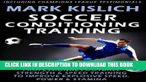 [PDF] Soccer Conditioning Training: Professional Football Strength   Speed Training To Improve