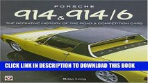 [PDF] Porsche 914   914-6: The Definitive History of the Road   Competition Cars-Hardbound Full