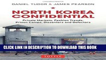[PDF] North Korea Confidential: Private Markets, Fashion Trends, Prison Camps, Dissenters and