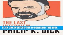 [PDF] Philip K. Dick: The Last Interview: and Other Conversations (The Last Interview Series) Full