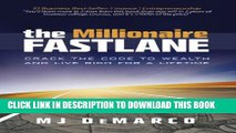 [PDF] The Millionaire Fastlane: Crack the Code to Wealth and Live Rich for a Lifetime Popular