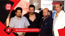 Ajay Devgan Speaks Against Leaked Films-Bollywood News-#TMT