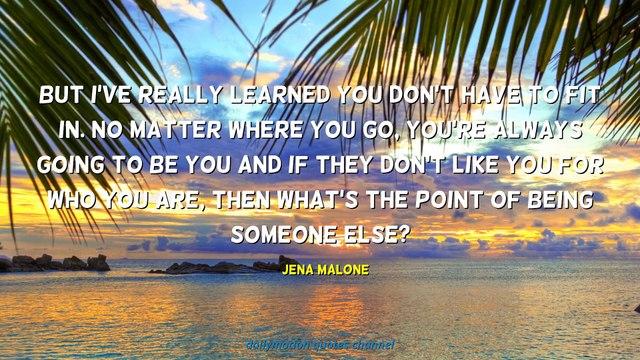 Jena Malone Quotes