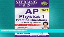 complete  Sterling Test Prep AP Physics 1 Practice Questions: High Yield AP Physics 1 Questions