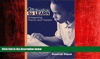 Online eBook Motivation to Learn: Integrating Theory and Practice (4th Edition)