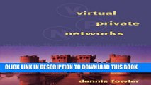 [PDF] Virtual Private Networks: Making the Right Connection (The Morgan Kaufmann Series in